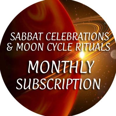 Sabbat Celebrations / Moon Cycle Rituals / Monthly Subscription